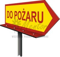 "Tablica jedno i dwustronna ""Do pożaru"" k08"